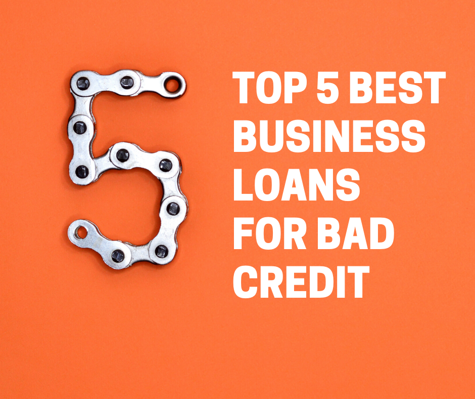 best business loans for bad credit