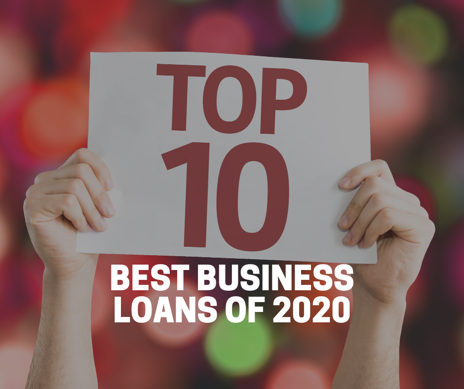 Top 10 Best Business Loans of 2020 | LendingBuilder