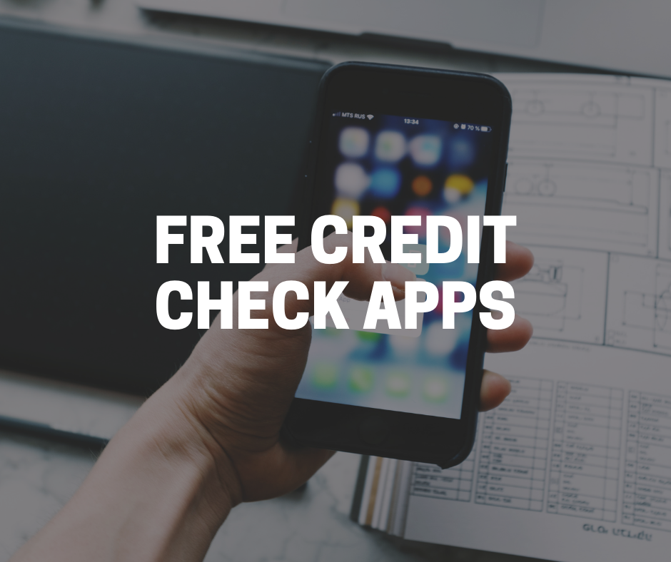 free credit check apps